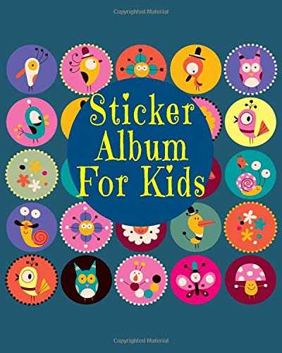 Sticker Album For Kids: Blank Permanent Sticker Book