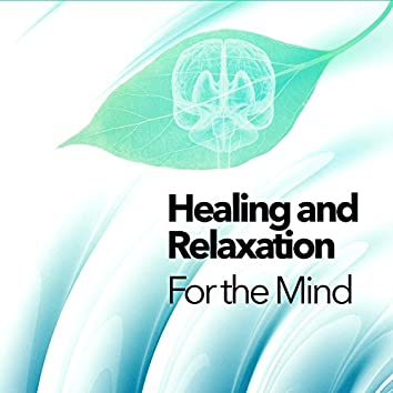 Healing and Relaxation for the Mind