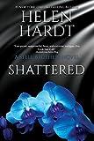 Shattered (Steel Brothers Saga Book 7)