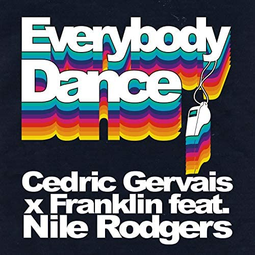 Cedric Gervais & Franklin feat. Nile Rodgers