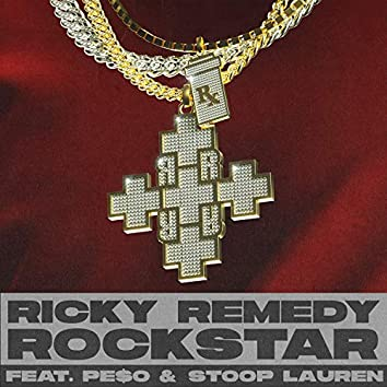 Rockstar (feat. Pe$o & Stoop Lauren)