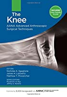 The Knee (Aana Advanced Arthroscopic Surgical Techniques)