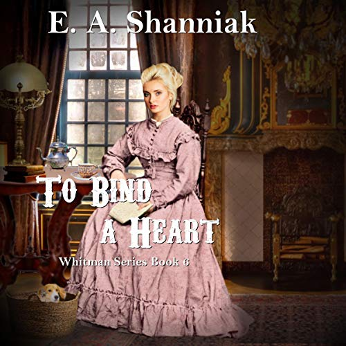To Bind a Heart (A Western Clean and Sweet Romance Novella) cover art