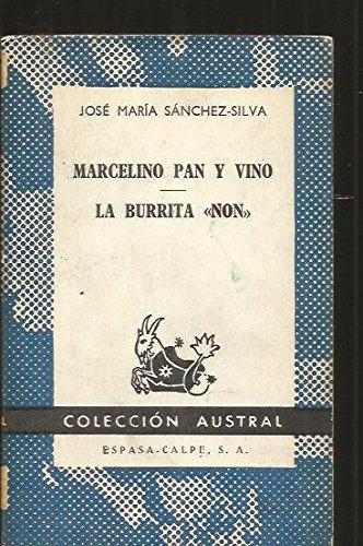 MARCELINO PAN Y VINO / LA BURRITA NON