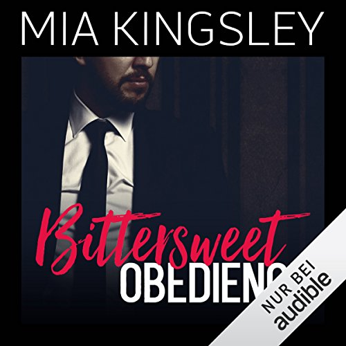 Bittersweet Obedience (Bittersweet Submission 3) audiobook cover art