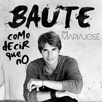 Como decir que no (feat. María José)