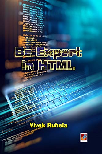 Be expert in HTML