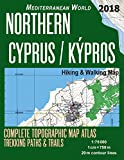Northern Cyprus / Kypros Hiking & Walking Map 1:75000 Complete Topographic Map Atlas Trekking Paths & Trails Mediterranean World: Trails, Hikes & Walks Topographic Map (Travel Guide Hiking Trail Maps)