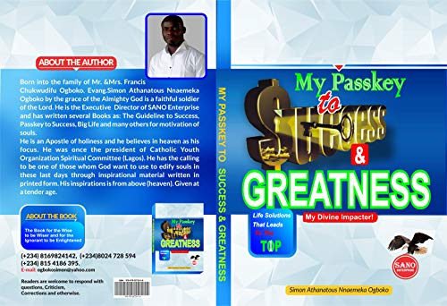 MY PASSKEY TO SUCCESS & GREATNESS: #Life Solutions That Leads to the Top, #My divine impacter (English Edition)