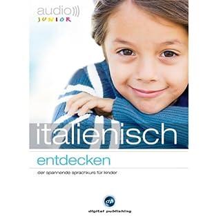 Audio Italienisch entdecken. Der spannende Sprachkurs für Kinder Titelbild