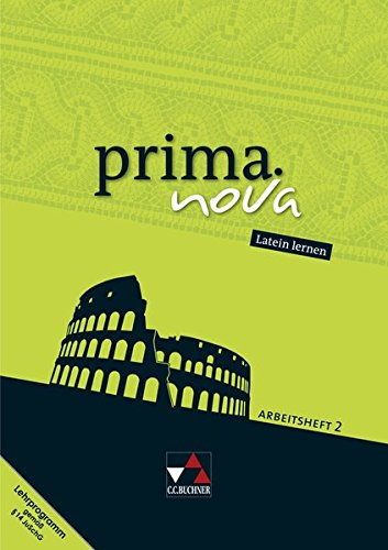 prima.nova Latein lernen / prima.nova AH 2: Gesamtkurs Latein / Zu den Lektionen 22-44 (prima.nova Latein lernen: Gesamtkurs Latein)