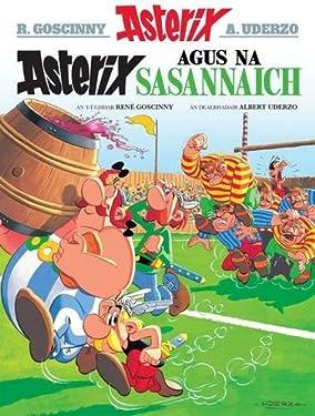 Asterix Agus Na Sasannaich (English and Scots Gaelic Edition)