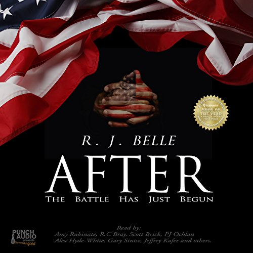 After     The Battle Has Just Begun              By:                                                                                                                                 R.J. Belle                               Narrated by:                                                                                                                                 Amy Rubinate,                                                                                        Alex Hyde-White,                                                                                        Betsy Baker,                   and others                 Length: 3 hrs and 40 mins     9 ratings     Overall 4.6
