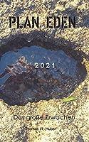 Plan Eden 2021: Das grosse Erwachen - Great Awakening