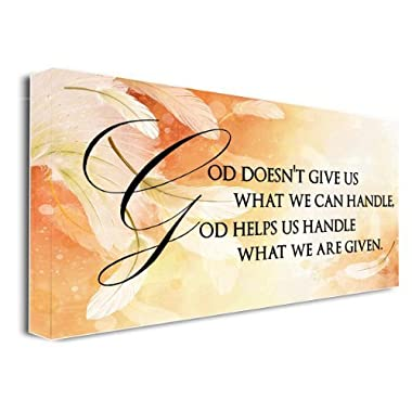 FRAMED CANVAS PRINT God doesn't give us what we can handle, God helps us handle what we are given religious (22 x12 ) printed wall art plaque home decor sayings quotes