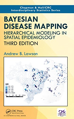 Bayesian Disease Mapping: Hierarchical Modeling in Spatial Epidemiology, Third Edition (Chapman & Hall/CRC Interdisciplinary Statistics) (English Edition)