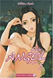 Shin Angel, Tome 5