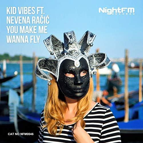 Kid Vibes feat. Nevena Racic