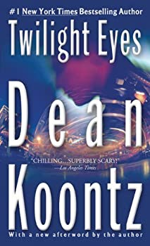 Twilight Eyes by Dean Koontz  2007-12-04
