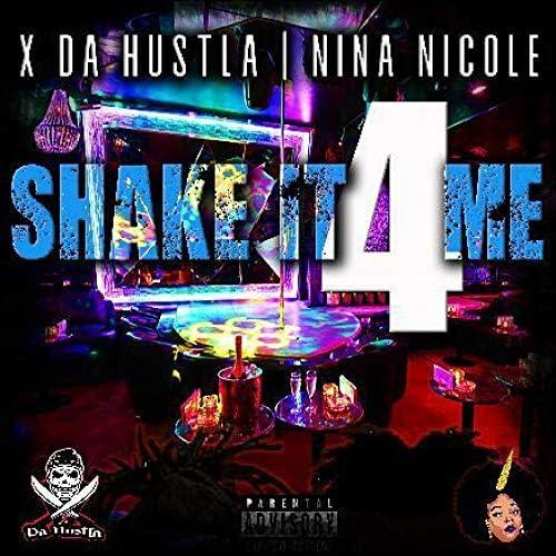 X Da Hustla feat. Nina Nicole