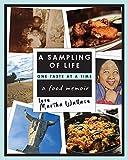 A Sampling of Life, One Taste at a Time: A Food Memoir