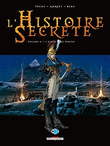 L' Histoire secrète T06: L'Aigle et le Sphinx