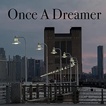 Once a Dreamer