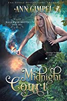 Midnight Court: An Urban Fantasy (Magick and Misfits)