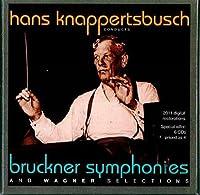 Knappertsbusch Conducts Bruckner & Wagner
