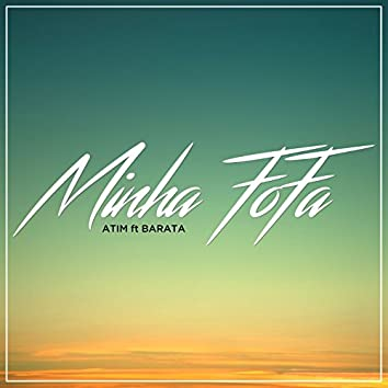 Minha Fofa (feat. DJ Barata)