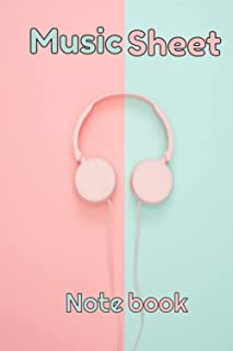Headphones Sheet Music Notebook: Music Manuscript Paper / Blank Sheet Music / Notebook for Musicians / Staff Paper / Compo...