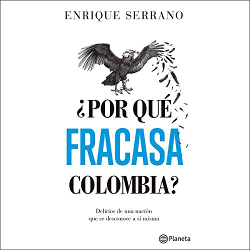 ¿Por qué fracasa Colombia? audiobook cover art