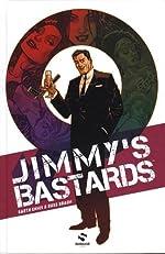 Jimmy's Bastards, Tome 1 de Russ Braun