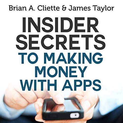 Insider Secrets to Making Money with Apps audiobook cover art