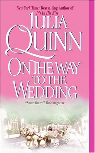 By Julia Quinn 3 Historical Romance Novels: On the Way to the Wedding, the Secret Diaries of Miss Miranda Cheever, (1st First Edition) [Mass Market Paperback]