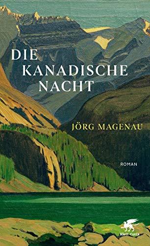 Buchseite und Rezensionen zu 'Die kanadische Nacht: Roman' von Jörg Magenau