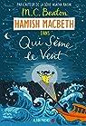 Hamish Macbeth, tome 6 : Qui sème le vent par Beaton