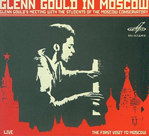 Glenn Gould A Moscou
