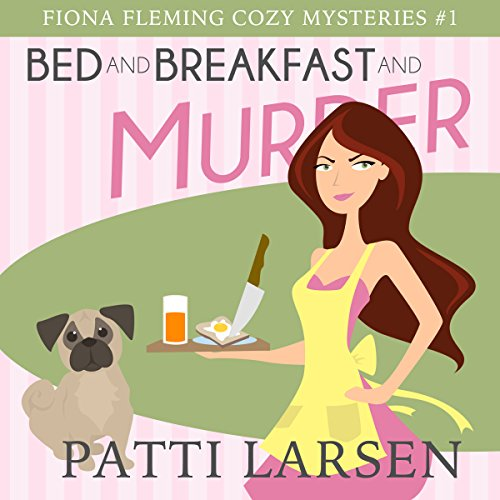 Bed and Breakfast and Murder audiobook cover art
