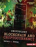 Blockchain and Cryptocurrency (Cryptology (Alternator Books ®)) (English Edition)
