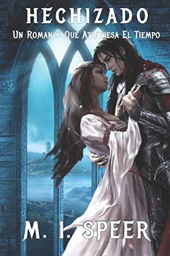 Hechizado: Una Fantasía Medieval Que Atraviesa el Tiempo: 1