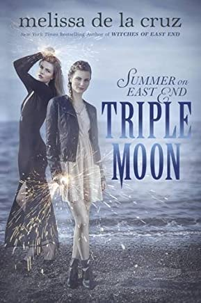Triple Moon: Summer on East End by la, de, Melissa Cruz (2015-12-13)