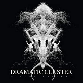 Dramatic Cluster