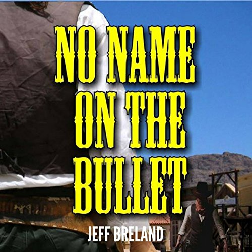 No Name on the Bullet cover art