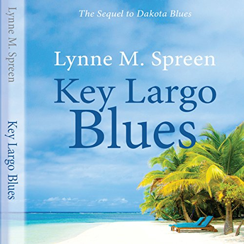 Key Largo Blues: The Sequel to Dakota Blues audiobook cover art