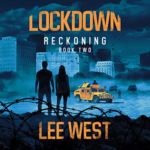 Lockdown: A Post-Apocalyptic Thriller audiobook cover art