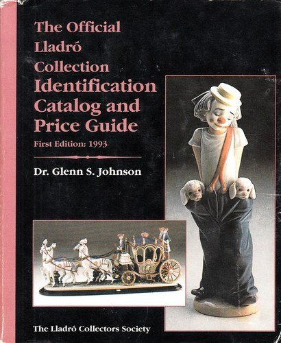 The Official Lladro Collection Reference Guide