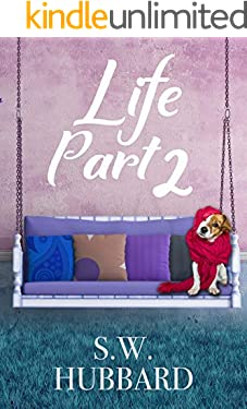 Life, Part 2: Lydia's Story--The Second Chance (Life in Palmyrton Book 1)