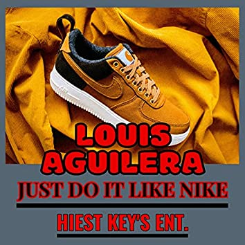 Just Do It Like Nike (Single Version)