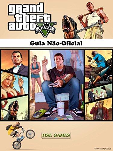 Grand Theft Auto V - Guia Não-Oficial (Portuguese Edition) eBook: Abbott, Joshua, Rodrigues, Telma: Amazon.es: Tienda Kindle